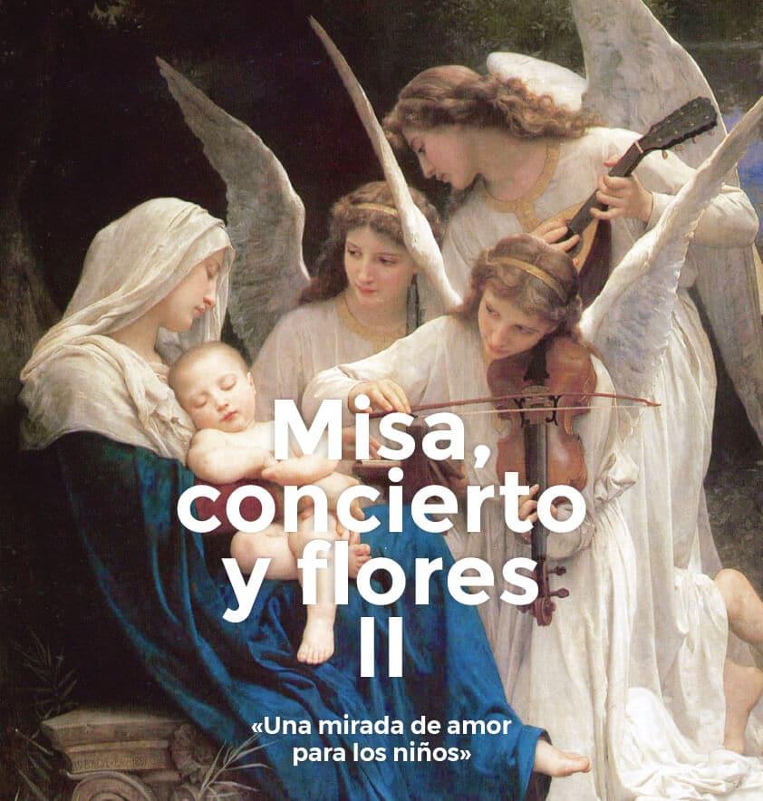 Misa, Concierto y Flores, 2